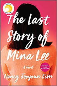 The Last Story of Mina Lee: A Novel: Kim, Nancy Jooyoun: 9780778310174:  Amazon.com: Books